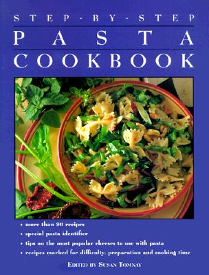 Image for STEP-BY-STEP PASTA COOKBOOK