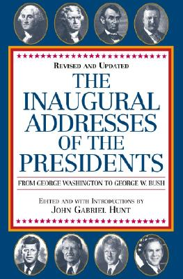 Image for The Inaugural Addresses of the Presidents: Revised and Updated