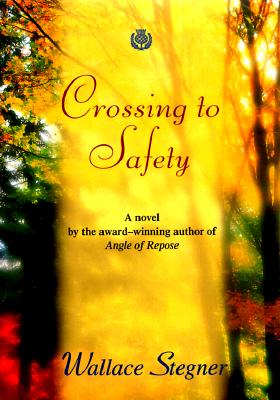 Image for Crossing to Safety (Great Reads)