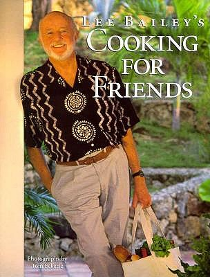 Image for Lee Bailey's Cooking for Friends