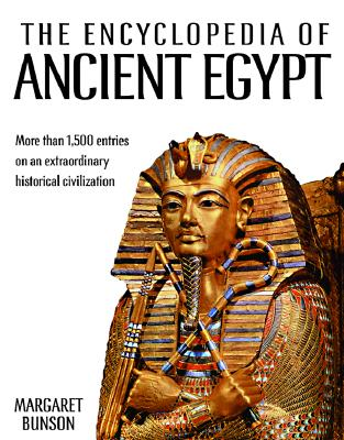 Image for Encyclopedia of Ancient Egypt: Over 1,500 Entries on an Extraordinary Historical