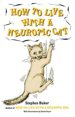 Image for How to Live with a Neurotic Cat