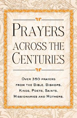 Image for Prayers Across the Centuries