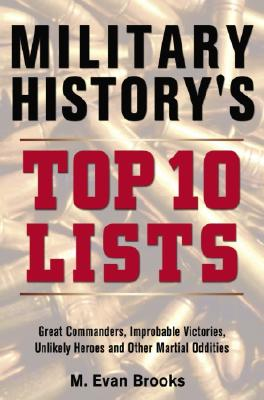 Image for MILITARY HISTORY'S TOP 10 LISTS