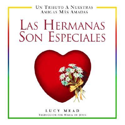 Image for Las Hermanas Son Especiales (Spanish Edition)