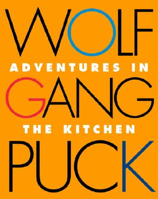 Image for Wolfgang Puck Adventures in the Kitchen