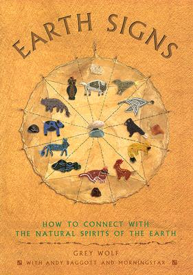 Image for Earth Signs: How to Connect with the Natural Spirits of the Earth