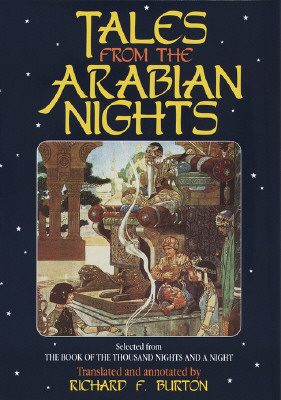 Image for Tales from Arabian Nights: Selected from the Book of the Thousand Nights and a Night