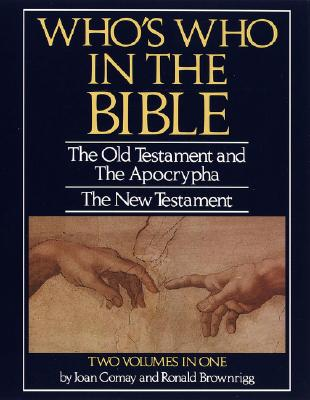 Image for Who's Who in the Bible (Two Volumes in One)