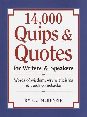 Image for 14,000 Quips & Quotes for Writers & Speakers
