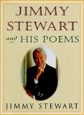 Jimmy Stewart and His Poems, JAMES M. STEWART