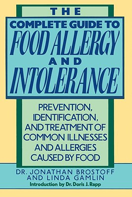 Image for The Complete Guide to Food Allergy and Intolerance: Prevention, Identification, and Treatment of Common Illnesses and Allergies