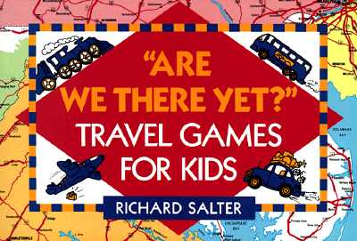Image for Are We There Yet?: Travel Games for Kids