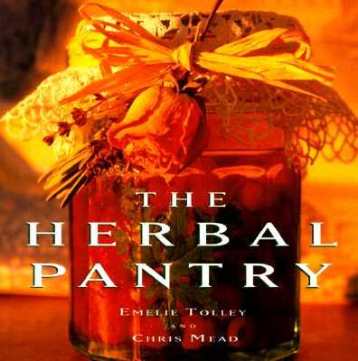 The Herbal Pantry, Tolley, Emelie; Mead, Chris