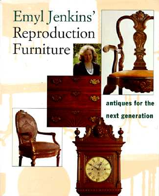 Image for Emyl Jenkins' Reproduction Furniture: Antiques for the Next Generation