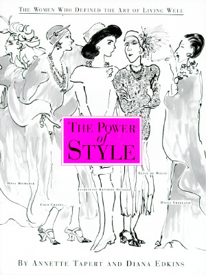 Image for The Power of Style: The Women Who Defined the Art of Living Well