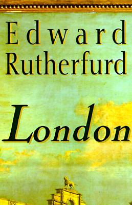 London: The Novel, Edward Rutherfurd