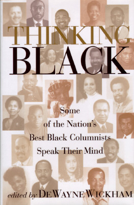 Image for Thinking Black: Some of the Nation's Best Black Columnists Speak Their Minds
