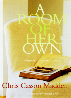 Image for A Room of Her Own: Women's Personal Spaces