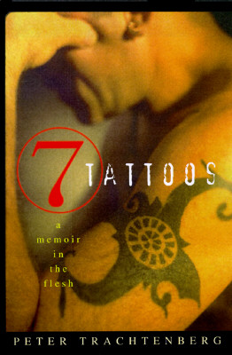 Image for 7 TATTOOS : A MEMOIR IN THE FLESH