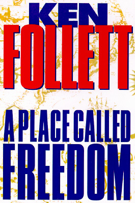 Image for Place Called Freedom, A