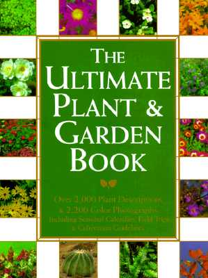 Image for ULTIMATE PLANT AND GARDEN BOOK