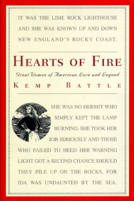 Image for HEARTS OF FIRE GREAT WOMEN OF AMERICAN LORE AND LEGEND