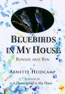 Image for Bluebirds in My House:  Bonnie and Ben