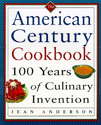 Image for The American Century Cookbook Anderson, Jean