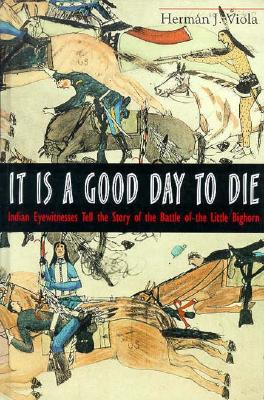 Image for It is a Good Day to Die