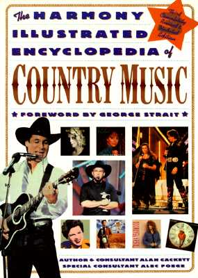 Image for The Harmony Illustrated Encyclopedia of Country Music: 3rd Edition