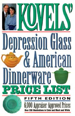 Image for Kovels' Depression Glass & American Dinnerware Price List, 5th Edition