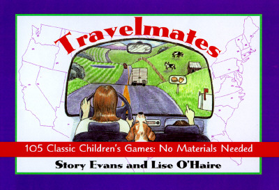 Image for TravelMates: Fun Games Kids Can Play in the Car or on the Go--No Materials Needed