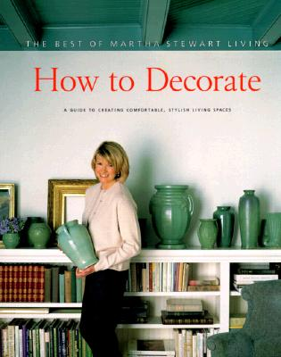 Image for HOW TO DECORATE BEST OF MARTHA STEWART LIVING