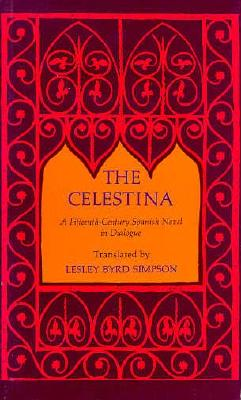 Image for The Celestina: A Fifteenth-Century Spanish Novel in Dialogue (No. Cal 26)