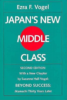 Image for Japan's New Middle Class: The Salary Man and His Family in a Tokyo Suburb, Second edition