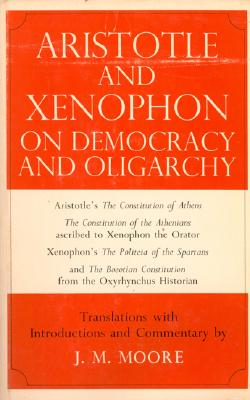 Image for Aristotle and Xenophon on Democracy and Oligarchy