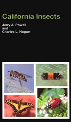 California Insects (California Natural History Guides), Jerry A. Powell, Charles L. Hogue