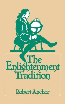 The Enlightenment Tradition, Anchor, Robert