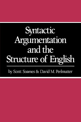 Image for Syntactic Argumentation and the Structure of English