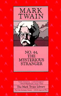 Image for No. 44, The Mysterious Stranger (Mark Twain Library)