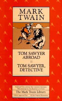 Image for Tom Sawyer Abroad and Tom Sawyer, Detective (Mark Twain Library)