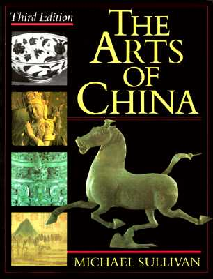 Image for ARTS OF CHINA, THE THIRD EDITION