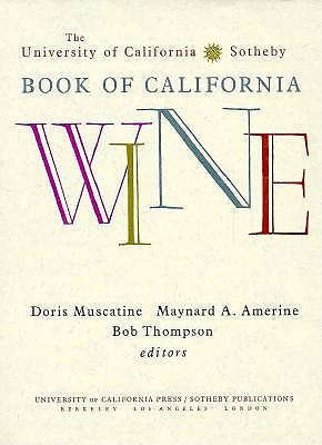 Image for The University of California/Sotheby Book of California Wine