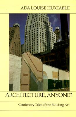 Image for Architecture, Anyone? Cautionary Tales of the Building Art (United States and Canadian Rights)