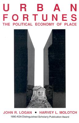 Image for Urban Fortunes: The Political Economy of Place