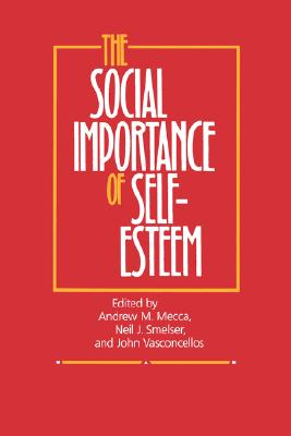 Image for The Social Importance of Self-Esteem