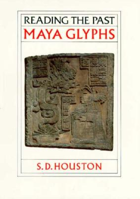 Image for Maya Glyphs (Reading the Past)