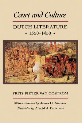 Image for Court and Culture: Dutch Literature, 1350-1450