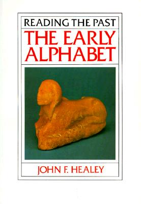 Image for The Early Alphabet (Reading the Past)